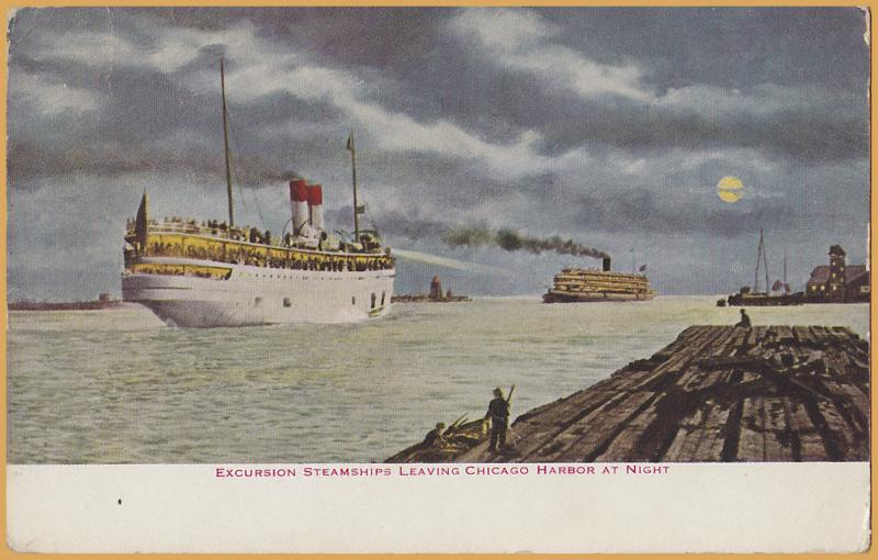 Chicago, Ill., Excursion Steamships leaving Chicago Harbor at Night - 1912