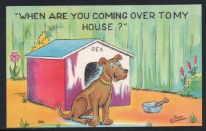 Humour colour PC When Are You Coming Over To My House? Dog
