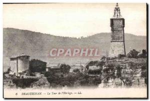 Draguignan - The Clock Tower - Old Postcard