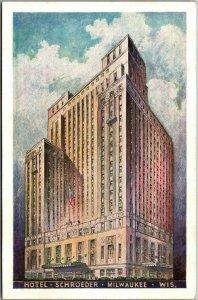 Milwaukee, Wisc. Postcard HOTEL SCHROEDER Artist's Street View LUMITONE c1940s