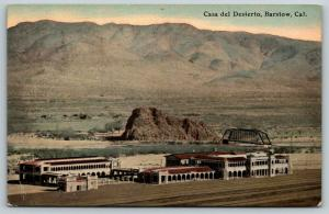 Barstow CA~Casa del Desierto-House of Desert~Bridge Behind~1910 Fred Harvey PC