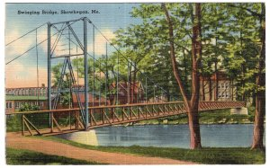 Skowhegan, Me, Swinging Bridge