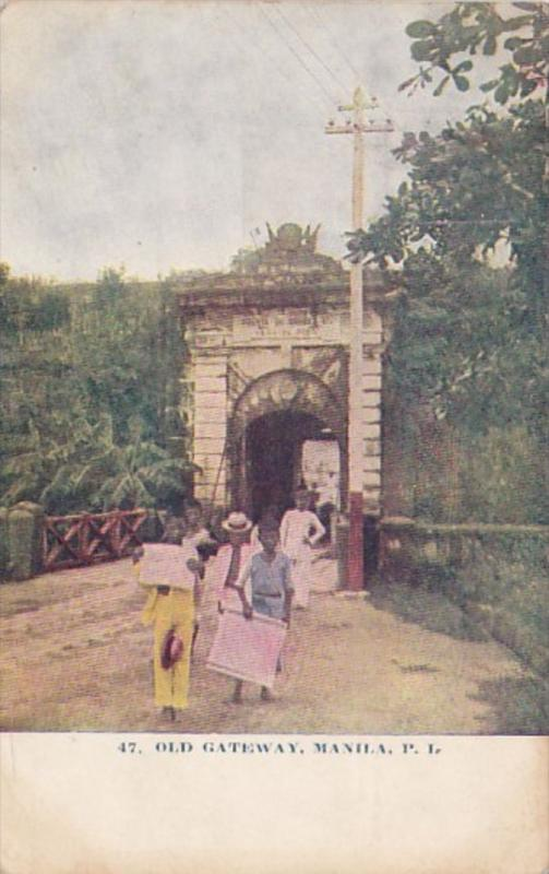 Philippines Manila The Old Gateway 1908