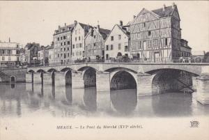 MEAUX, Seine Et Marne, France, 1900-1910's; Le Pont Du Marche