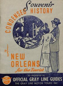 Gray Lines Bus Guide Condensed Souvenir History of New Orleans Advertising VTG