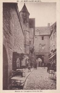 LE MONT SAINT MICHEL (Manche), France, 1910-1920s; Maison De l'Arcade Et Port...