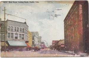 Main Street, Looking North, Pueblo, Colorado, 1910 used Postcard