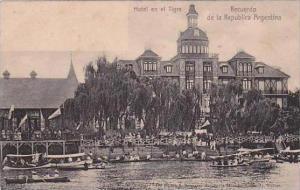 Recuerdo de la Republica Argentina Hotel en el Tigre