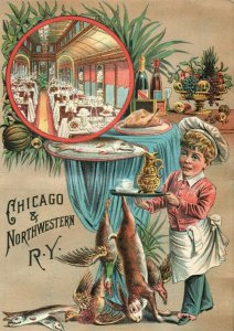 1880's Chicago & Northwestern R. Y. Dinning Car Victorian Trade Card *D