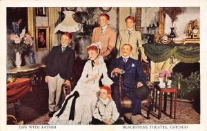 Chicago Illinois~Life With Father Blackstone Theatre~1920 Postcard
