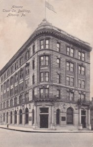 ALTOONA , Pennsylvania, PU_1908 ; Street view, Altoona Trust Co., Building