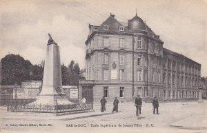 Bar Le Duc Ecole Superieure De Jennes Filles Old Postcard