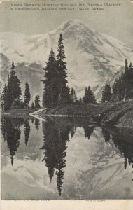 MOUNT TACOMA (RAINIER) , Washington , 1906 ; Indian Henry Hunting ground