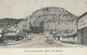 RATON , N.M. , 1900-10s ; Street & Court House