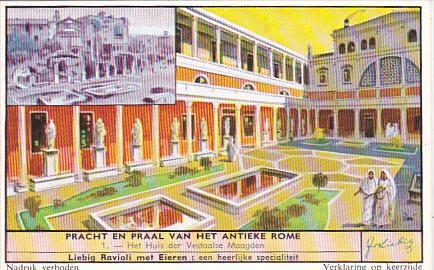 Liebig Trade Card s1662 Beauty Of Ancient Rome No 1 Het Huis der Vestaalse Ma...