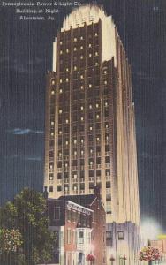 Night View,  Pennsylvania Power & Light Co. Building,  Allentown,  Pennsylvan...