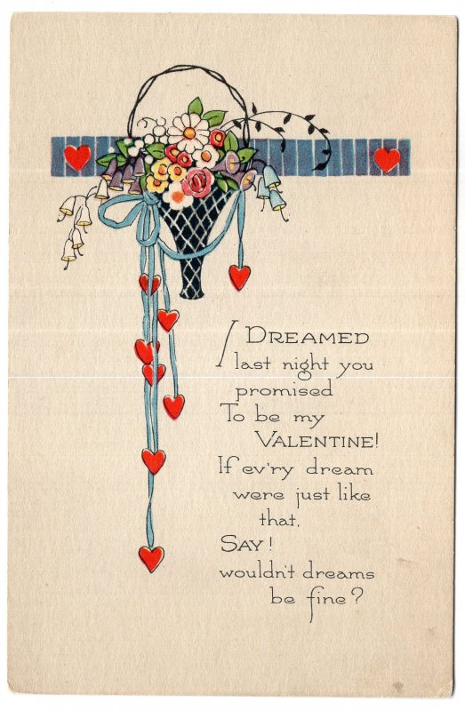 I Dreamed last night you promised To be my Valentine!