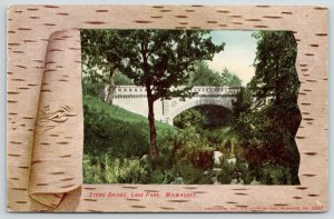 Milwaukee Wisconsin~Birch-Tree Bark~Lake Park~Stone Arch Bridge~1907 Postcard