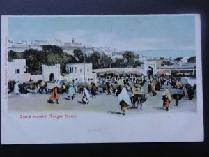 Morocco TANGER Grand Marche / Market c1905 UB Postcard by Valentin Hell