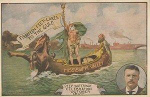 Mississippi Valley , 1907 ; Deep Waterway Celebration, Teddy Roosevelt