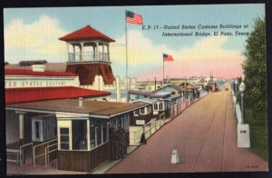 Texas EL PASO United States Customs Buildings International Bridge - pm1946 - L