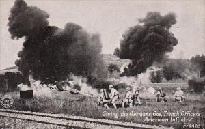 World War I French Officers and American Infantry Giving The Germans The Gas ...