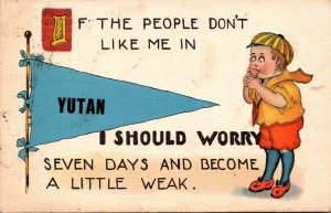 Nebraska Yutan If The People Don't Like Me I Should Worry 1913 Pennant S...