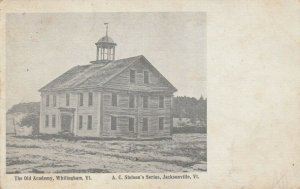 WHITINGHAM , Vermont , 1911 ; The Old Academy