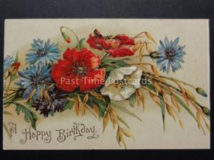 Embossed Poppies Postcard: A HAPPY BIRTHDAY c1907 by International Art Co No.533