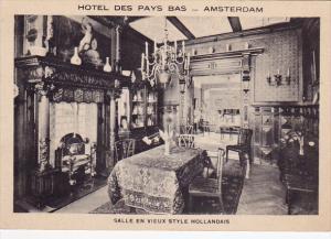Amsterdam , Netherlands , HOTEL DES PAYS BAS , Salle en Vieux Style Hollandai...