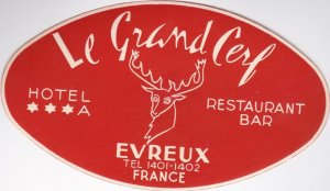 France Evreux Hotel Le Grand Cerf Vintage Luggage Label sk1065