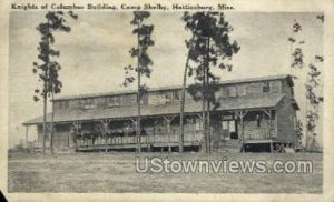 Knights Of Columbus Building Camp Shelby in Hattiesburg, Mississippi