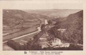 ECHTERNACH, Luxembourg, 1900-1910´s; La Vallee De La Sure, Vue Prise De La G...