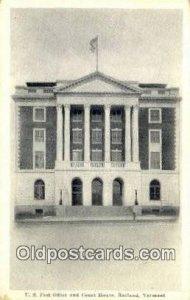 Rutland, VT USA,  Post Office Postcard, Postoffice Post Card Old Vintage Anti...