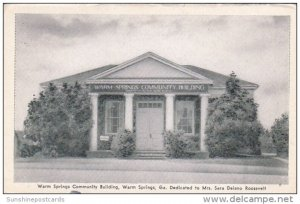 Dedicated To Mrs Sara Delano Roosevelt Warm Springs Community Building Warm S...