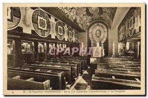 Postcard Old Ship Ship Normandie Cie Gle Transatlantique Chapel