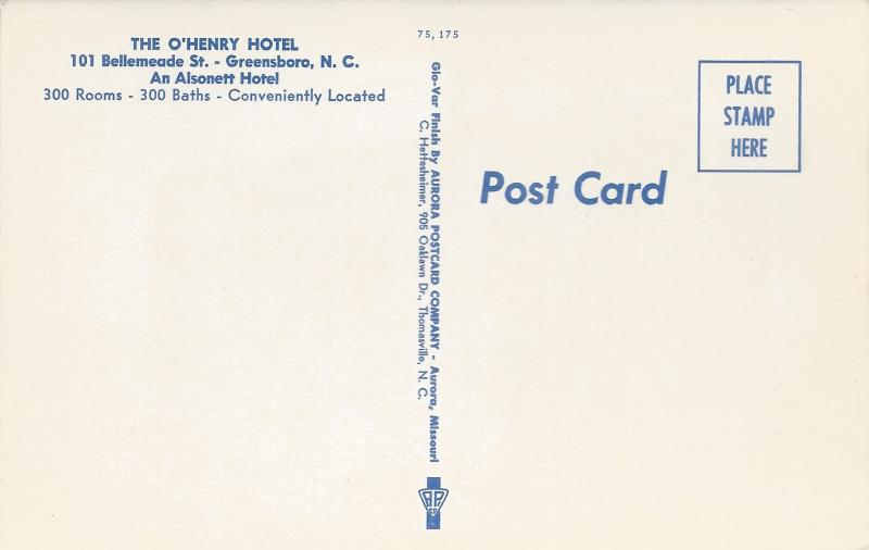 The O'Henry Hotel, Greensboro, North Carolina, Vintage Postcard, Unused