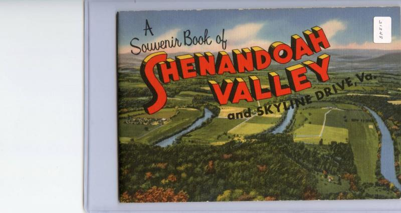 VA - Shenandoah Valley & Skyline Drive. 24-page booklet (8 X 5.5) Pictures,...