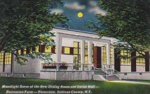 New York Sullivan County Moonlight Scene Of The New Dining Room And Social Ha...