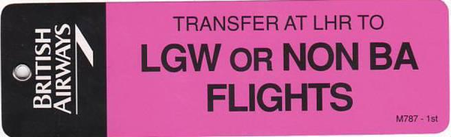 BRITISH AIRWAYS TRANSFER TO LGW OR NON BA FLIGHTS AVIATION BAGGAGE TAG