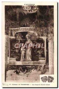Puy de Dome - Château de Tournoël - the Saint Anne - Old Postcard