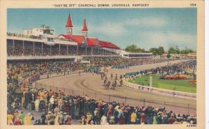 They´re Off Churchill Downs, Louisville, Kentucky,  30-40s
