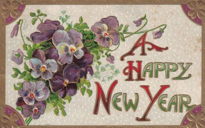 NEW YEAR , PU-1918; Embossed Violets