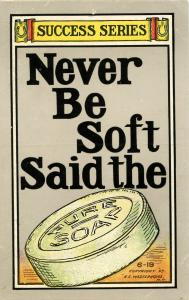 Humor - Never be soft said the soap (Success Series)
