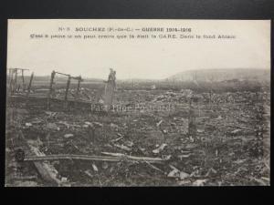 WW1 France SOUCHEZ, GUERRE 1914-1916 que était la GARE. Dans le fond