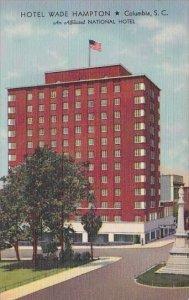 Hotel Wade Hampton Columbia South Carolina An Affiliated National Hotel 1947