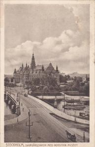 STOCKHOLM, Sweden, PU-1906; Djurgardsbron Med Nordiska Museet