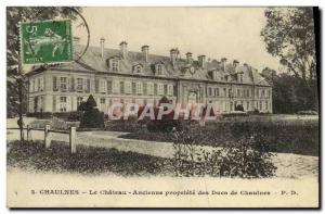 Old Postcard Chaulnes Le Chateau Old property of the Dukes of Chaulnes