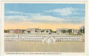 Administration Building, U. S. Naval Operating Base, Hampton Roads, Virginia,...