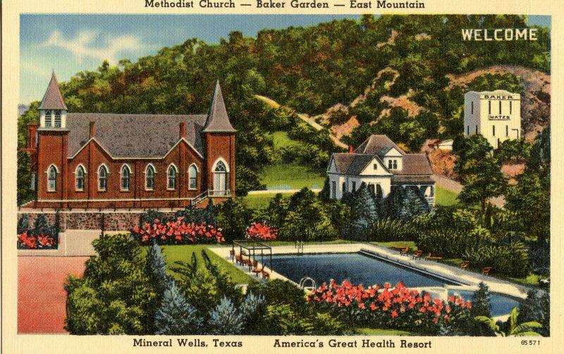 TX - Mineral Wells. Health Resort, Methodist Church, Baker Garden, East Mountain